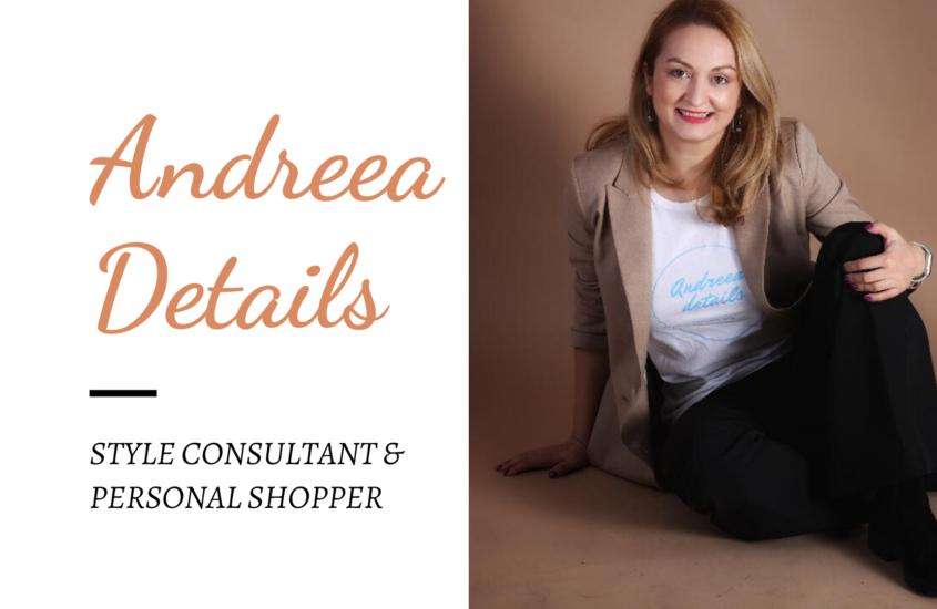 Andreea Details: tips & tricks pentru un stil vestimentar remarcabil