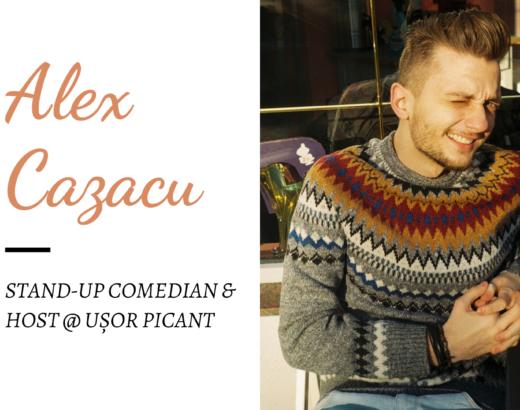 alex cazacu stand-up